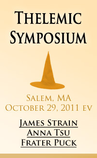 Thelemic Symposium in Salem Massachusetts, featuring panelists James Strain, Anna Tsu, and Frater Puck